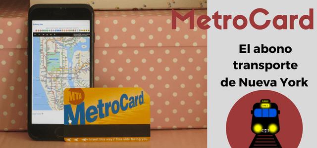 MetroCard abono de transporte Nueva York