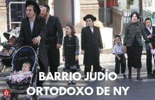 BARRIO JUDÍO ORTODOXO DE NY