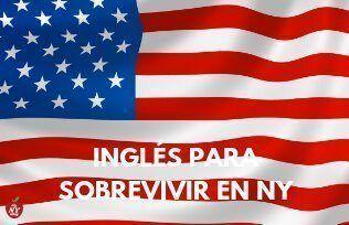 INGLÉS PARA SOBREVIVIR EN NY