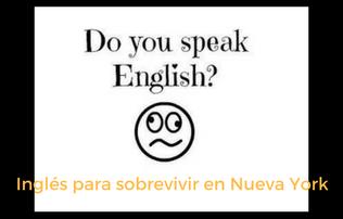 Inglés para sobrevivir en Nueva York