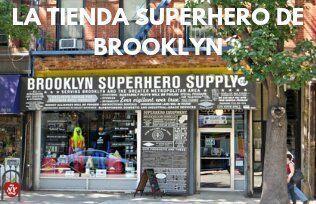 LA TIENDA SUPERHERO DE BROOKLYN