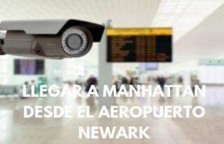Cómo llegar a Manhattan desde el aeropuerto Newark